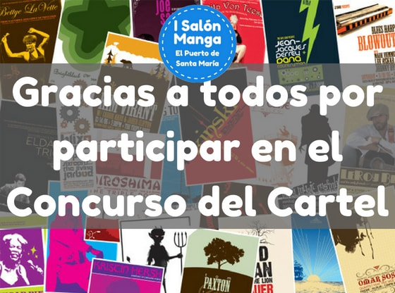Gracias por participar en Concurso Cartel - Salon Manga El Puerto de Santa Maria