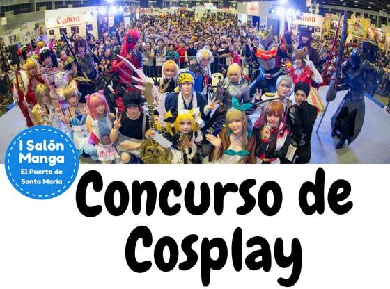 Concurso Cosplay - Salon Manga El Puerto de Santa María 2018