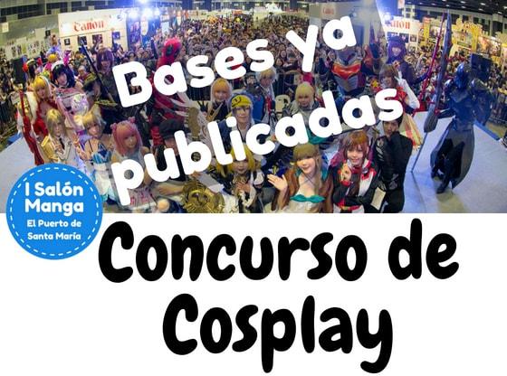Cpncurso Cosplay Bases ya publicadas - Salón Manga de El Puerto de Santa María