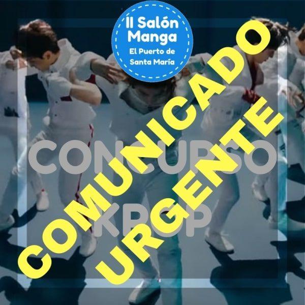 Comunicado Urgente - Concurso K-Pop - II Salón Manga de El Puerto de Santa María